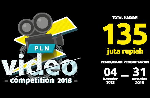 PLN Video Competition 2018 Berhadiah Uang Tunai RP 153 Juta